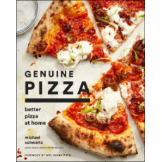 GENUINE PIZZA- BETTER PIZZA AT HOME By MICHAEL SCHWARTZ