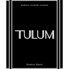 TULUM, MODERN TURKISH CUSINE By COSKUN UYSAL