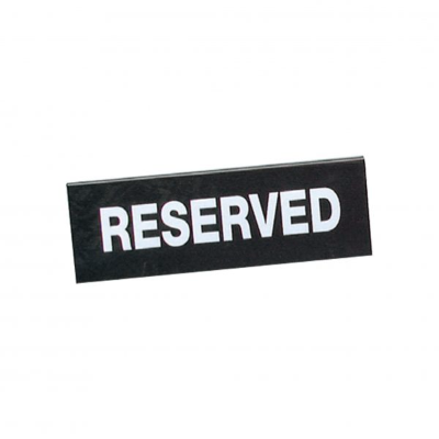RESERVED SIGN DOUBLE SIDED WHITE ON BLACK